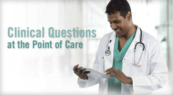 Clinical Questions at the Point of Care