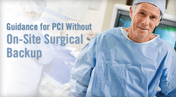 Guidance for PCI Without On-Site Surgical Backup