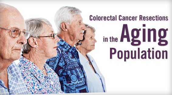 Colorectal Cancer Resections in the Aging Population