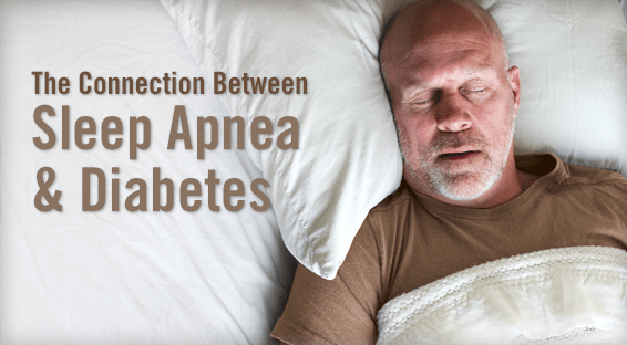 The Connection Between Sleep Apnea & Diabetes