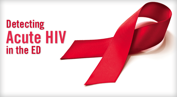 Detecting Acute HIV in the ED