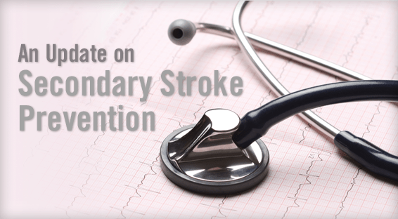 An Update on Secondary Stroke Prevention