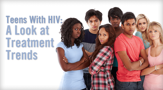 Teens With HIV: A Look at Treatment Trends