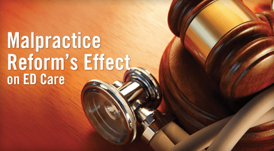 Malpractice Reform's Effect on ED Care