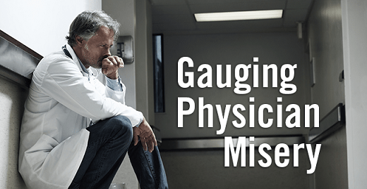 Gauging Physician Misery