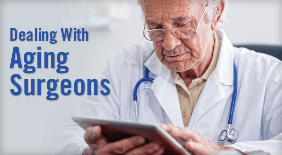 CME: Dealing With the Aging Surgeon