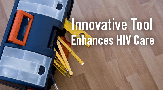 Innovative Tool Enhances HIV Care