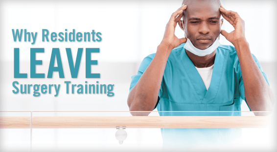 Why Residents Leave Surgery Training