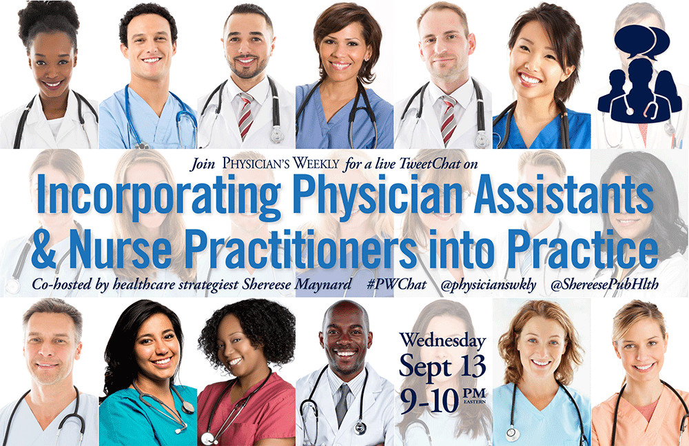 #PWChat: Incorporating Physician Assistants & Nurse Practitioners into Practice