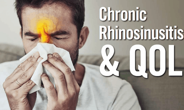 Chronic Rhinosinusitis & QOL
