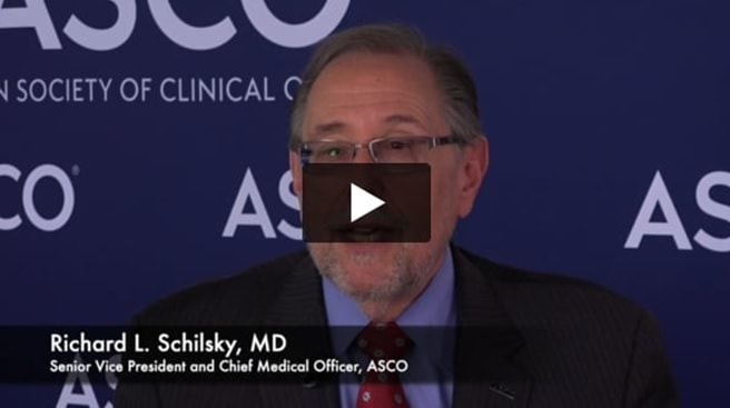 ASCO 2019 VIDEO: Richard L. Schilsky, MD