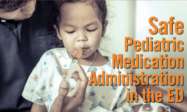 CME: Safe Pediatric Medication Administration in the ED