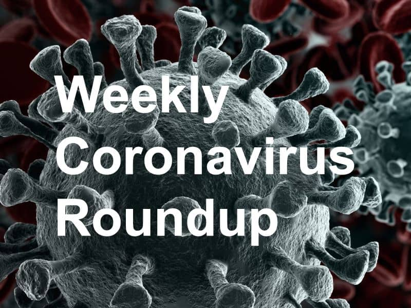 Physician's Briefing Weekly Coronavirus Roundup
